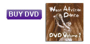 Buy West African Dance DVD Volume 1